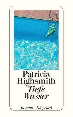 Tiefe Wasser von Highsmith,  Patricia, Ingendaay,  Paul, Stingl,  Nikolaus