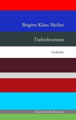 Tiefenbrunnen von Klaas Meilier,  Brigitta