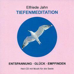 Tiefenmeditation von Jahn,  Elfriede