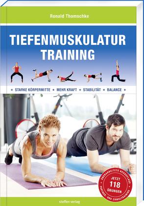 Tiefenmuskulatur Training von Thomschke,  Ronald