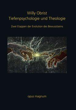 Tiefenpsychologie und Theologie von Obrist,  Willy