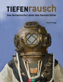 TIEFENrausch von Renggli,  Thomas