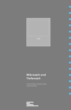 Tiefenzeit und Mikrozeit von Balke,  Friedrich,  Siegert,  Bernhard, Vogl,  Joseph