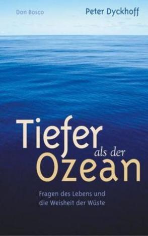 Tiefer als der Ozean von Dyckhoff,  Peter