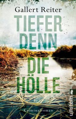 Tiefer denn die Hölle von Gallert,  Peter, Reiter,  Jörg
