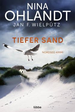 Tiefer Sand von Ohlandt,  Nina, Wielpütz,  Jan F.