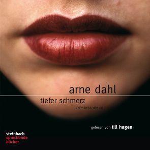 Tiefer Schmerz von Dahl,  Arne, Hagen,  Till