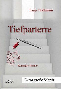Tiefparterre – Großschrift von Hollmann,  Tanja