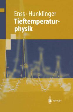 Tieftemperaturphysik von Enss,  Christian, Hunklinger,  Siegfried