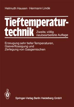 Tieftemperaturtechnik von Hausen,  Helmuth, Linde,  H.