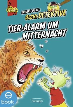 Tier-Alarm um Mitternacht von Dietl,  Erhard, Iland-Olschewski,  Barbara, Schöne,  Christoph