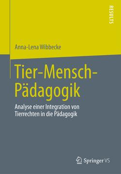 Tier-Mensch-Pädagogik von Wibbecke,  Anna-Lena