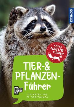 Tier- und Pflanzenführer. Kindernaturführer von Haag,  Holger, Oftring,  Bärbel, van Saan,  Anita