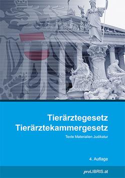 Tierärztegesetz / Tierärztekammergesetz von proLIBRIS VerlagsgesmbH