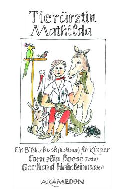 Tierärztin Mathilda von Boese,  Cornelia, Hainlein,  Gerhard