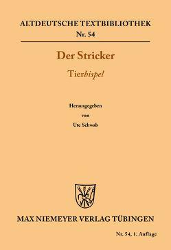 Tierbispel von Der Stricker, Schwab,  Ute