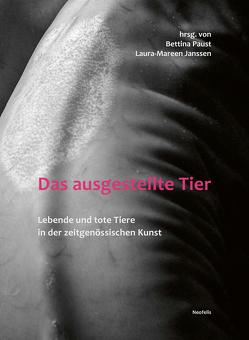 Tiere als Akteure und Material in der zeitgenössischen Kunst von Janssen,  Laura-Mareen, Paust,  Bettina
