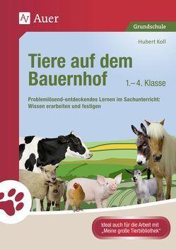 Tiere auf dem Bauernhof von Koll,  Hubert