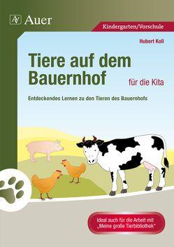 Tiere auf dem Bauernhof für die Kita von Koll,  Hubert