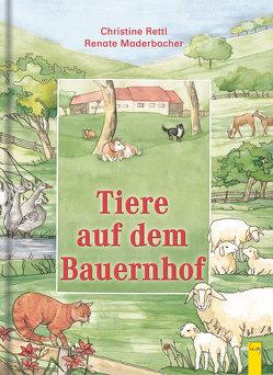 Tiere auf dem Bauernhof von Maderbacher,  Renate, Rettl,  Christine