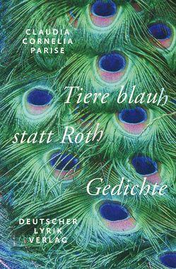 Tiere blauh statt Roth von Parise,  Claudia C