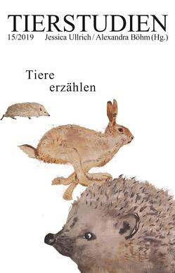 Tiere erzählen von Böhm,  Alexandra, Ullrich,  Jessica