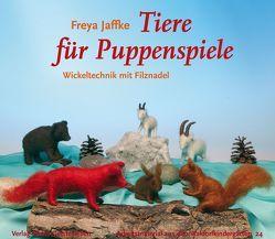Tiere für Puppenspiele von Jaffke,  Freya