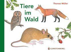 Tiere im Wald von Mueller,  Thomas