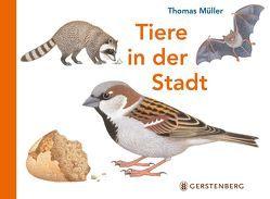 Tiere in der Stadt von Mueller,  Thomas
