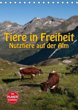 Tiere in Freiheit – Nutztiere auf der Alm (Tischkalender 2019 DIN A5 hoch) von Niederkofler,  Georg