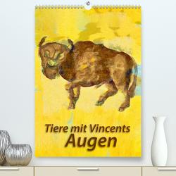 Tiere mit Vincents Augen (Premium, hochwertiger DIN A2 Wandkalender 2021, Kunstdruck in Hochglanz) von Bleckmann,  Mathias