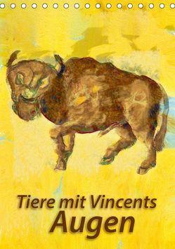Tiere mit Vincents Augen (Tischkalender 2019 DIN A5 hoch) von Bleckmann,  Mathias