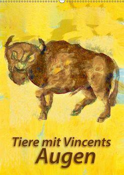 Tiere mit Vincents Augen (Wandkalender 2019 DIN A2 hoch) von Bleckmann,  Mathias