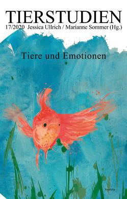 Tiere und Emotionen von Sommer,  Marianne, Ullrich,  Jessica