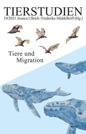 Tiere und Migration von Middelhoff,  Frederike, Ullrich,  Jessica