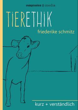 Tierethik von Schmitz,  Friederike