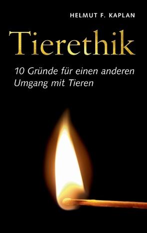 Tierethik von Kaplan,  Helmut F.