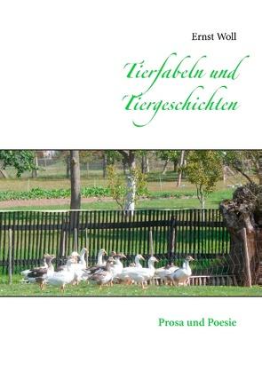 Tierfabeln und Tiergeschichten von Woll,  Ernst