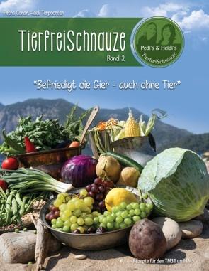 TierfreiSchnauze Band 2 von Canan,  Petra, Terpoorten,  Heidi