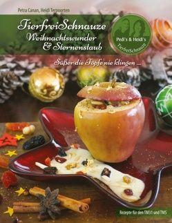 TierfreiSchnauze – Weihnachtswunder & Sternenstaub (Ringbuch) von Canan,  Petra, Terpoorten,  Heidi