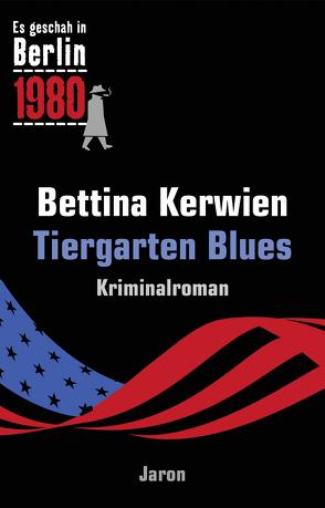 Tiergarten Blues von Kerwien,  Bettina