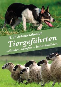 Tiergefährten von Schaarschmidt,  H. P.