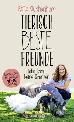 Tierisch beste Freunde – Liebe kennt keine Grenzen von Kitchenham,  Kate