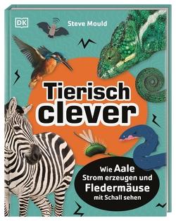 Tierisch clever von Mould,  Steve, Reit,  Birgit