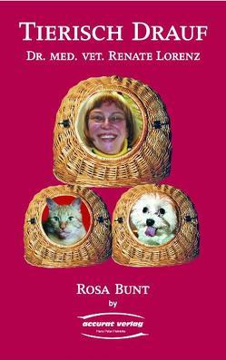 Tierisch drauf von Bunt,  Rosa
