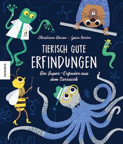 Tierisch gute Erfindungen von Dorion,  Christiane, Herba,  Gosia, Panzacchi,  Cornelia