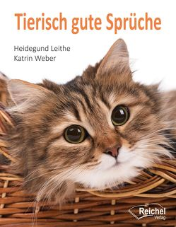 Tierisch gute Sprüche von Leithe,  Heidegund, Weber,  Katrin