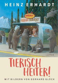 Tierisch heiter! von Erhardt,  Heinz, Glück,  Gerhard