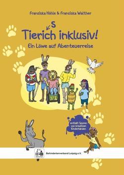 Tierisch inklusiv! von Höhle,  Franziska, Walther,  Franziska