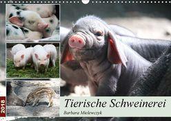 Tierische Schweinerei (Wandkalender 2018 DIN A3 quer) von Mielewczyk,  Barbara